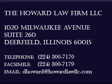 The Howard Law Firm, LLC 307 N. Michigan Avenue Suite 1214 Chicago, Illinois 60601